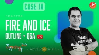 Fire and Ice L-1 (Chapter Outline + Q&A) CBSE 10 English First Flight Chap 1   Umang Vedantu 9 & 10