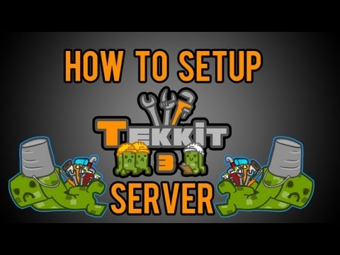 How To Setup a Tekkit Server 3.1.2 (Pre-Made Server in Description)