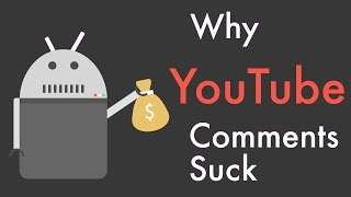 Why YouTube Comments Suck    (and Reddit comments don