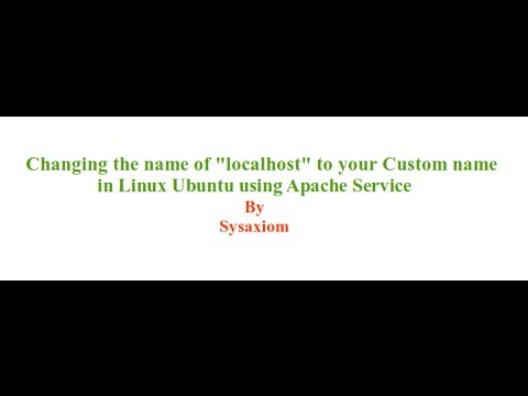 Changing the Name of Localhost to your Custom Name in Linux Ubuntu