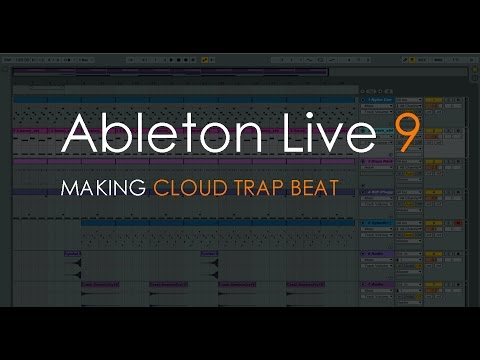 How to make Cloud Trap Beat | Ableton Live 9 Tutorial