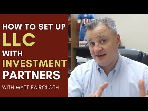 How to Set up an LLC with Investment Partners MM - 085 with Matt Faircloth