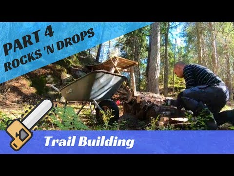 MTB Enduro Trail Building - Rocks & Drops (part 4)