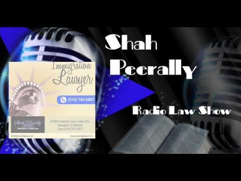 Immigration Law Updates by Shah Peerally