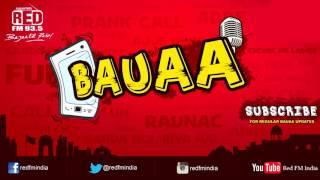 BAUAA - Barrish Mai Jaam Kaun Lagaata Hai | BAUA
