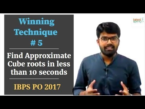 Winning Technique # 5 | How to find Approximate Cube roots in less than 10 seconds for IBPS PO 2017