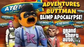 Adventures of Buttman #11: BLIMP APOCALYPSE! (Annoying Orange GTA V)