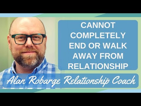 Cannot Completely End or Walk Away From Relationship (Attachment Trauma Series)