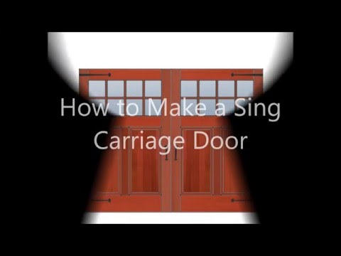 How to Make a Non-warp Carriage Door