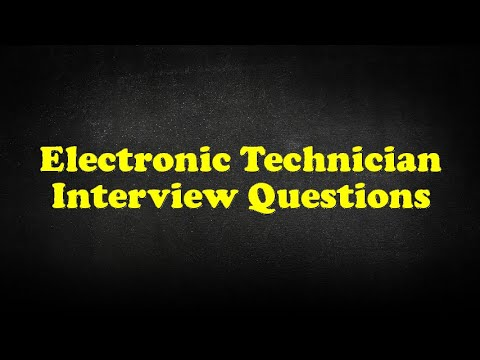 Electronic Technician Interview Questions