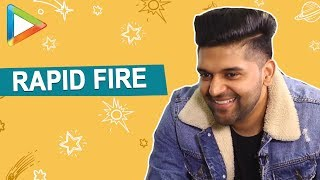 Guru Randhawa has super honest answers to some QUIRKY RAPID FIRE questions