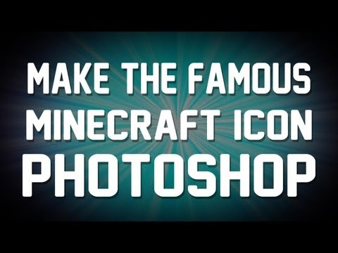 How to make the Minecraft icon!  (Photoshop)