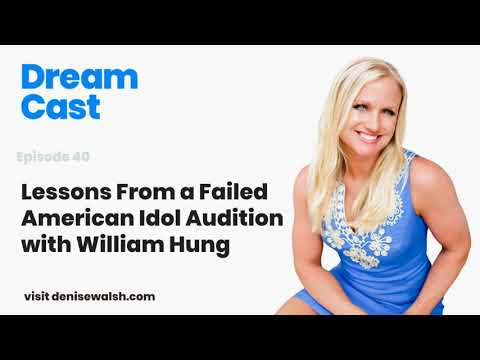 Dream Cast Episode 41 – Lessons From A Failed American Idol Audition with William Hung