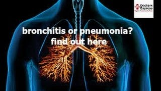 Bronchitis Or Pneumonia How To Tell The Difference