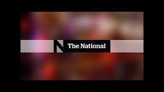 WATCH LIVE: The National for Sunday May 27, 2018