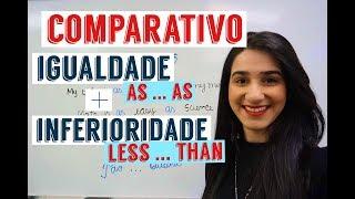 Download Comparativo de Igualdade e inferioridade (Aula de ingles) Video