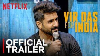 Vir Das- For India | Standup Comedy Special | Official Trailer | Netflix India