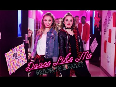 Brooklyn and Bailey – Dance Like Me (Official Music Video)