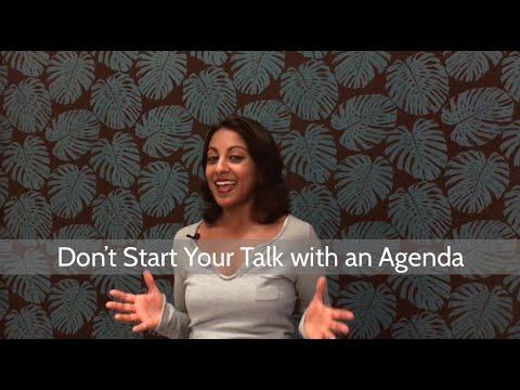 Don't Start Your Talk with an Agenda | Poornima Vijayashanker