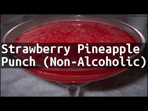 Recipe Strawberry Pineapple Punch (Non-Alcoholic)