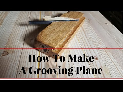 How to Make A Grooving Plane for Tong and Groove set