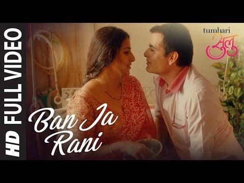 Xxx Mp4 Quot Ban Ja Rani Quot Full Song Video Tumhari Sulu Guru Randhawa Vidya Balan Manav Kaul 3gp Sex