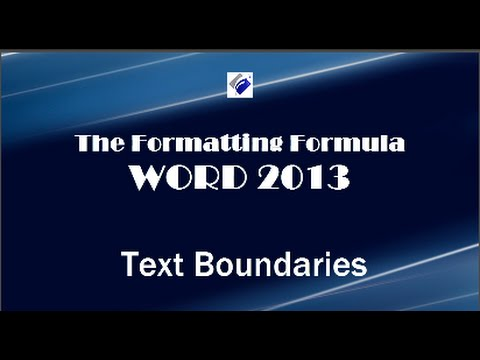 Word 2013   Text Boundaries-Know how to fit your contents inside the margins