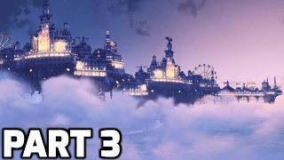 Bioshock Infinite Walkthrough Part 3 (No Commentary)