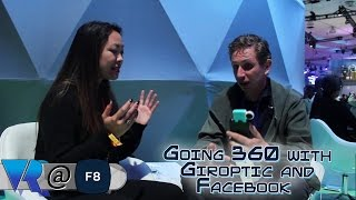F8 2017: Going 360 with Giroptic and Facebook