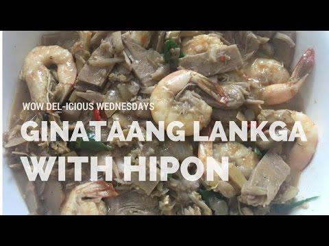 GINATAANG LANGKA & HIPON - WOW DEL-ICIOUS WEDNESDAYS