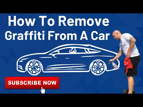 How to remove Graffiti from a Car