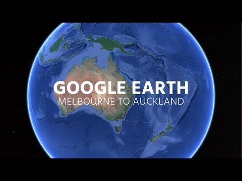 Google Earth - Flight Simulator: Melbourne To Auckland!