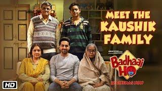 Meet The Kaushik Family | Badhaai Ho | In Cinemas 18th October 2018
