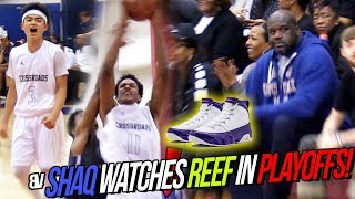 Shaq Watches Shareef SWAT SHOTS in FIRST PLAYOFF GAME! [Crossroads VS Camarillo]