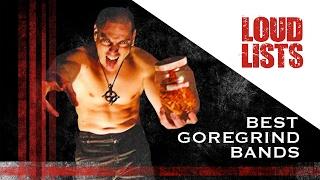 10 Greatest Goregrind Bands