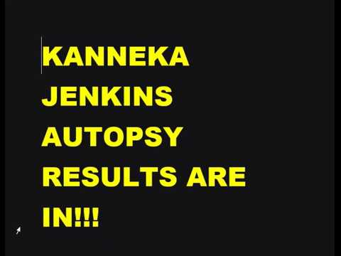 BREAKING NEWS!!!!!!!  THE RESULTS ARE HERE! KENNEKA JENKINS AUTOPSY/TOXICOLOGY