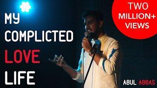 My Complicated Love Life - Abul Abbas | Kahaaniya - A Storytelling Show By Tape A Tale