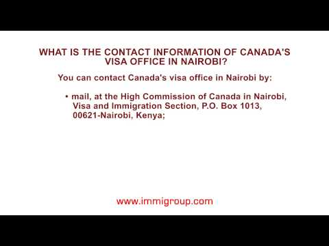 What is the contact information of Canada's visa office in Nairobi?