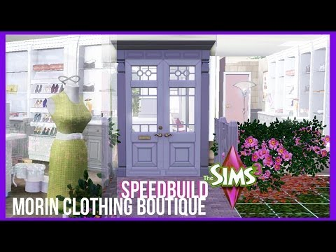 The Sims 3 - Morin Clothing Boutique | Speed Build