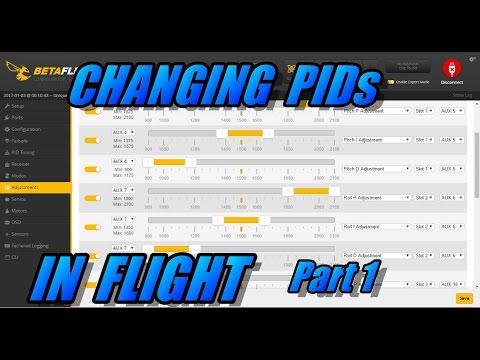 Changing PIDs In Flight Pt 1