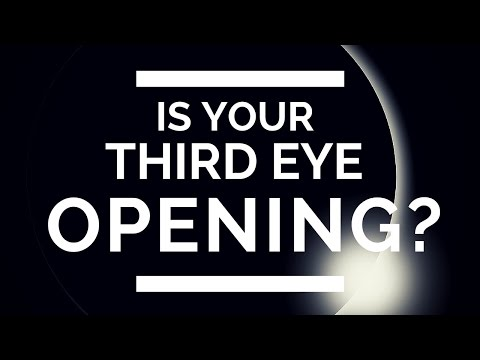 Third Eye: (7- Signs Your Third Eye Is Opening)