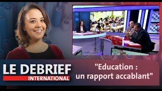 """Le Debrief : """"Education : un rapport accablant"""""""