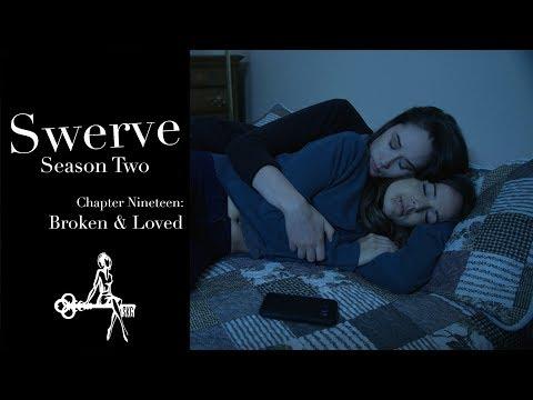Xxx Mp4 Swerve Web Series Chapter 19 Broken Amp Loved Sharon Belle Winny Clarke Mark Nocent 3gp Sex