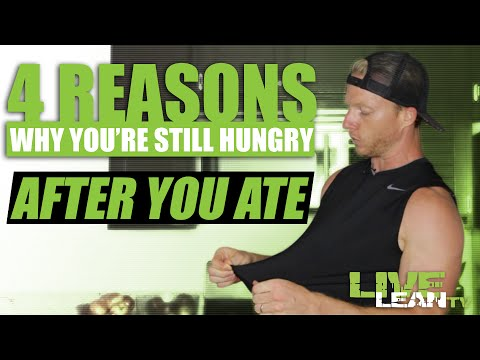 4 Reasons Why You're Still Hungry After You Just Ate