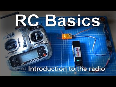 RC Basics: Introduction to how a RC radio system works