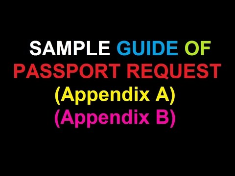 Sample guide on Passport Request (Appendix A, Appendix B)