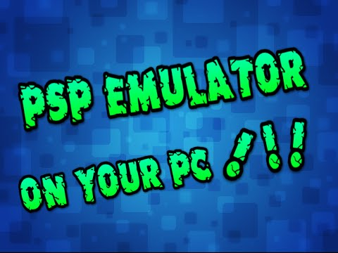 How and where you downlaod Psp emulator and games on your pc win7/8/8.1/10