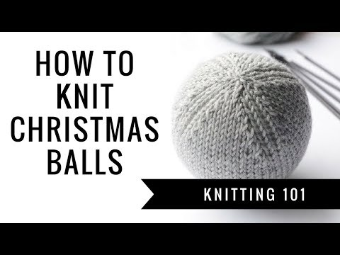 How to knit easy Christmas balls | Pattern Duchess