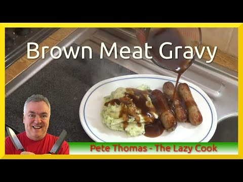 How to Cook British Brown Meat Gravy - Quickly!