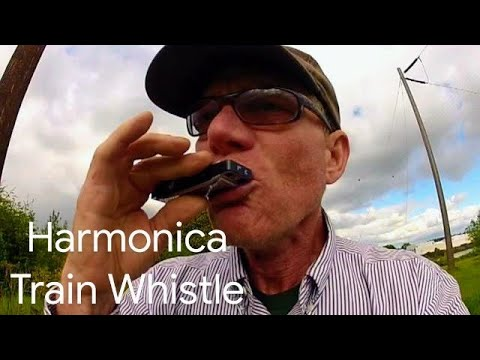 How i Make a TRAIN Whistle Sound with a Harmonica